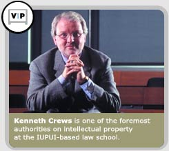 Kenneth Crews is one of the foremost authorities on intellectual property at the IUPUI-based law school.