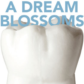 Headline: A Dream Blossoms